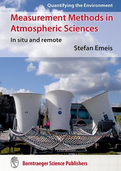 Measurement Methods in Atmospheric Sciences : In situ and remote - Stefan Emeis