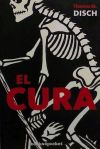 CURA, EL - DISCH, THOMAS M.