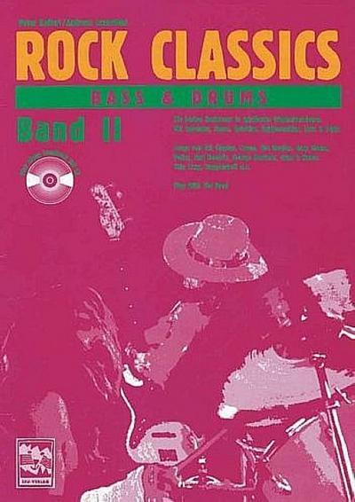 ROCK CLASSICS ' Bass und Drums' 2. Inkl. CD : Play Along Songbook und CD. Die besten Rocksongs in spielbaren Originalversionen. Mit Tabulatur, Noten, Spieltips, Equipmenttips, Licks und Tricks. Songs von Eric Clapton, Cream, The Beatles, Gary Moore, Police, Jimi Hendrix, Guns n' Roses, Thin Lizzy, Steppenwolf u. a. Play With The Band - Peter Kellert