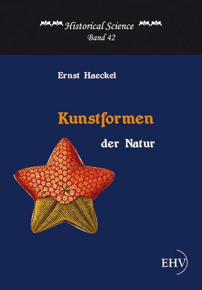 Kunstformen der Natur - Ernst Haeckel