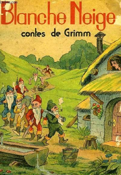BLANCHE NEIGE par GRIMM (Les frères): bon Couverture souple (1942) | Le -Livre