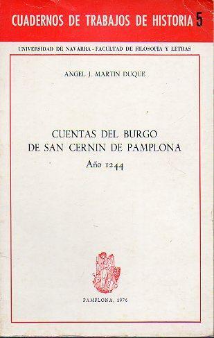 CUENTAS DEL BURGO DE SAN CERNÍN DE PAMPLONA. AÑO 1244. - Martín Duque, Ángel J.