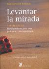 LEVANTAR LA MIRADA - Gorostidi Berrondo, Juan