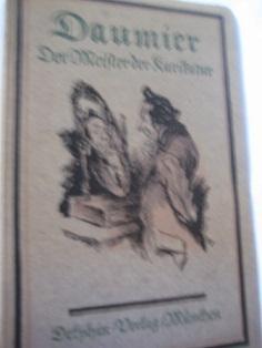 Daumier Der Meister der Karikatur: Rümann, Arthur: