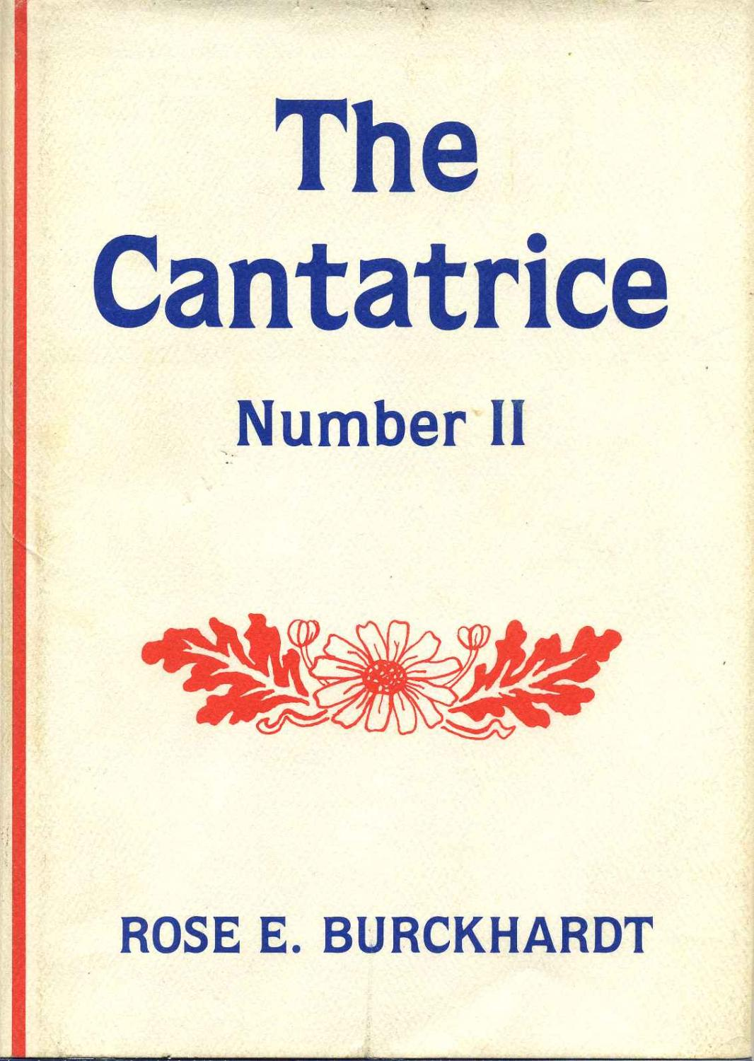 THE CANTATRICE, NUMBER II.: Burckhardt, Rose E.