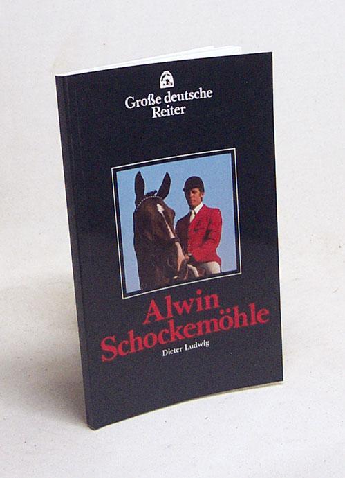 Alwin Schockemöhle / Dieter Ludwig - Ludwig, Dieter