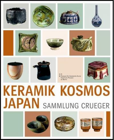 Keramik Kosmos Japan - Die Sammlung Crueger - Merle Walter