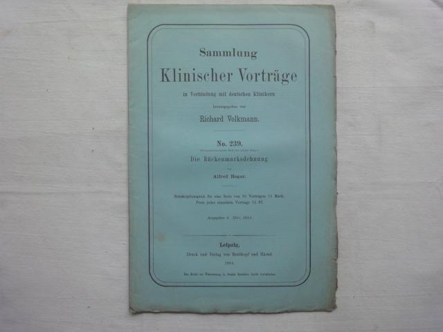 Die Rückenmarksdehnung. Aus: Sammlung Klinischer Vorträge. No.: Hegar Alfred