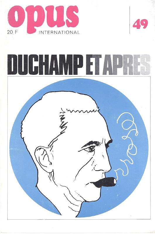 OPUS INTERNATIONAL-MARCH 1974, NO. 49. DUCHAMP ET: Jouffroy, Alain