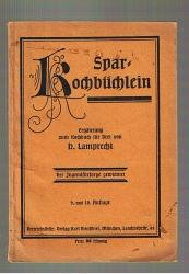 Spar-Kochbüchlein. Ergänzung zum Kochbuch für Drei. Der: Lamprecht, H.