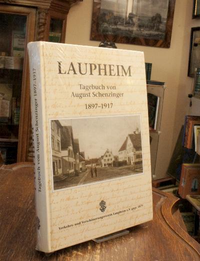 Laupheim : Tagebuch von August Schenzinger 1897-1917.: Laupheim. - Schenzinger,