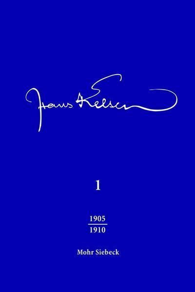 Hans Kelsen Werke : Band 1: Veröffentlichte Schriften 1905-1910 und Selbstzeugnisse - Hans Kelsen