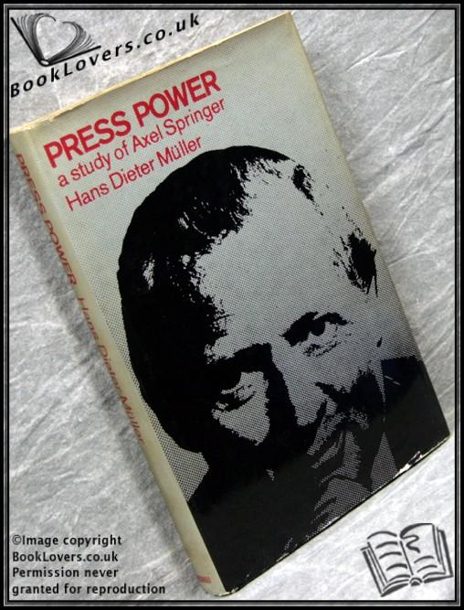 Press Power: A Study of Axel Springer: Hans Dieter Muller