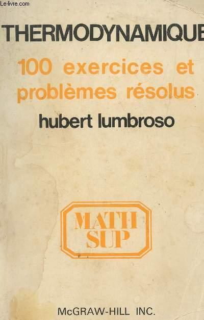 Thermodynamique 100 Exercices Et Problemes Resolus Math Sup Par Lumbroso H Bon Couverture Souple 1978 Le Livre