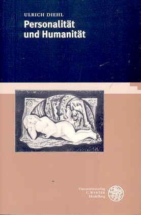 Personalität und Humanität - Diehl, Ulrich