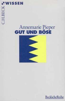 Gut und Böse - Pieper, Annemarie