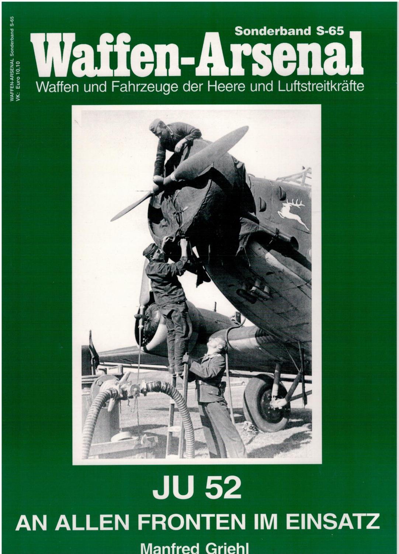 "Waffen-Arsenal Sonderband S-65 - ""Ju 52"" An: Griehl, Manfred"