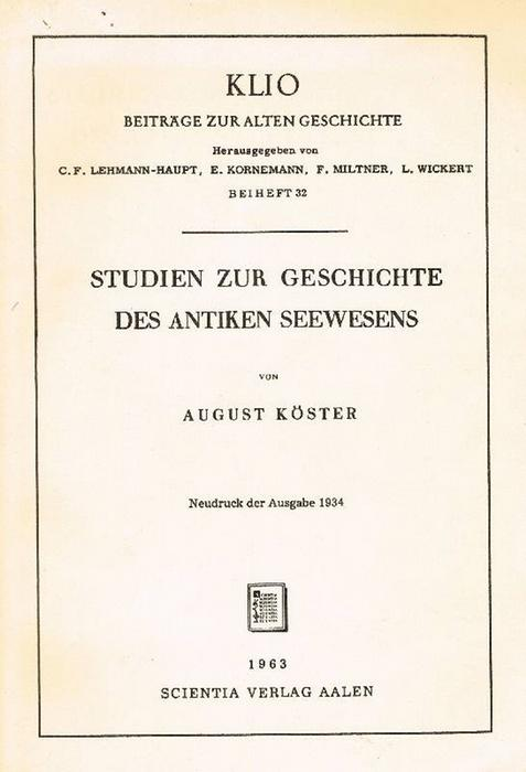 Studien zur Geschichte des antiken Seewesens: Köster, August