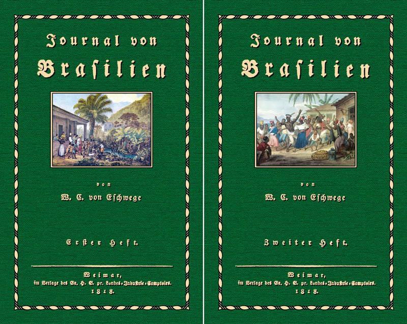 Journal von Brasilien; Erster und Zweiter Band: Eschwege, Wilhelm Ludwig,