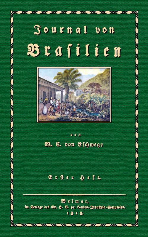 Journal von Brasilien; Erster Band: Eschwege, Wilhelm Ludwig,