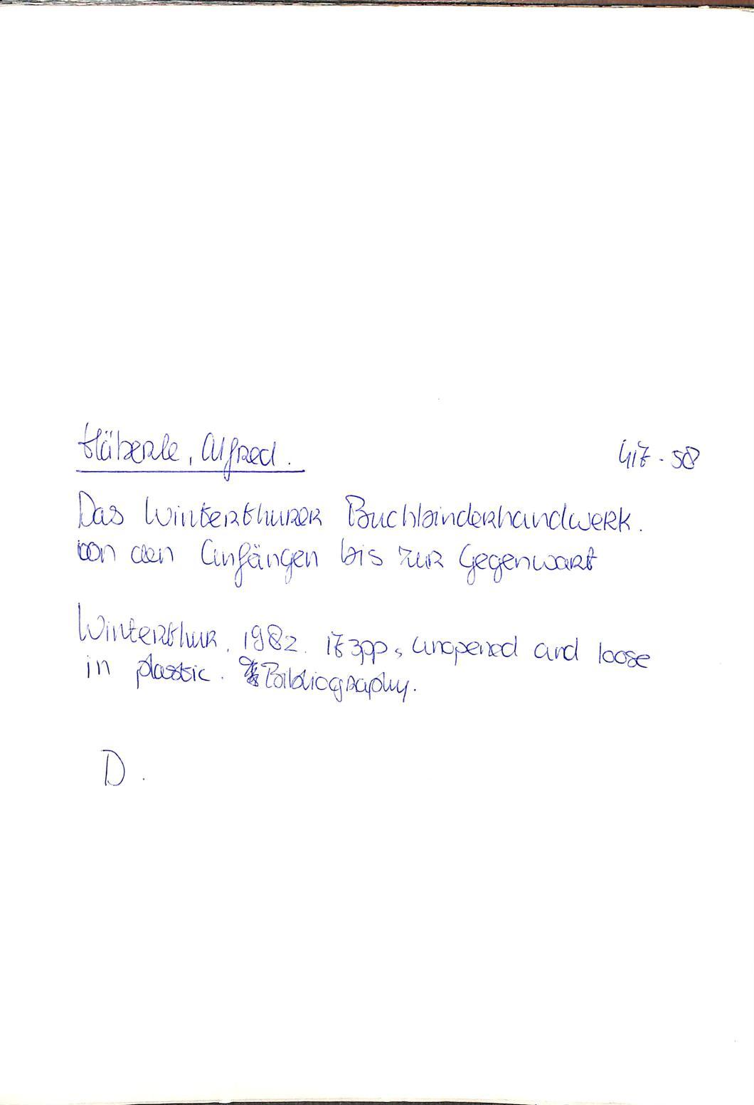 Das Winterthurer Buchbinderhandwerk von den Anfängen bis: HÄBERLE, ALFRED.