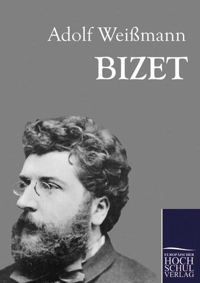 Bizet - Adolf Weißmann