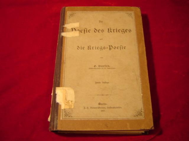 Die Poesie des Krieges und die Kriegs-Poesie.: Huyssen, G.: