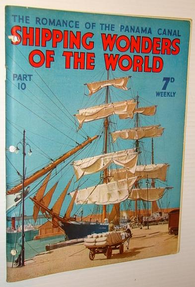 Shipping Wonders of the World - The: Dean, F.E.; Bowen,