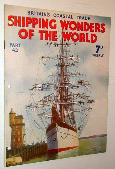 Shipping Wonders of the World (Magazine) -: Lavis, B.; Howard,