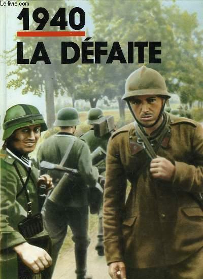 Couverture de 1940 La défaite