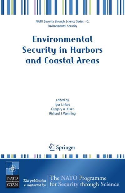 Environmental Security in Harbors and Coastal Areas: Igor Linkov