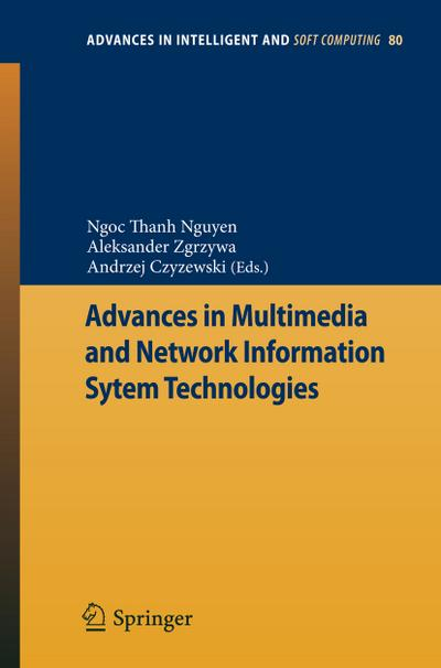 Advances in Multimedia and Network Information System Technologies - Ngoc-Thanh Nguyen