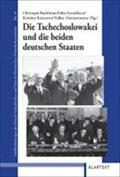 Die Tschechoslowakei und die beiden deutschen Staaten: Christoph Buchheim