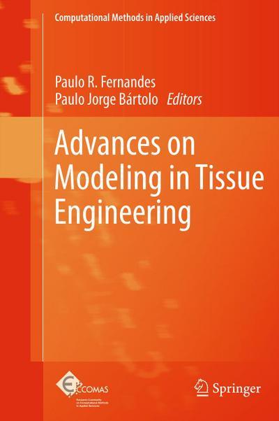 Advances on Modeling in Tissue Engineering - Paulo R. Fernandes