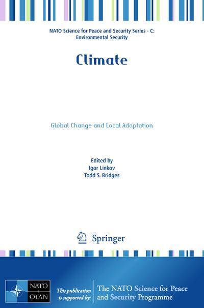 Climate : Global Change and Local Adaptation: Igor Linkov