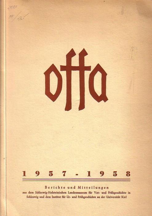 Offa - Band 16, 1957 - 58,: Schwabedissen, Hermann /