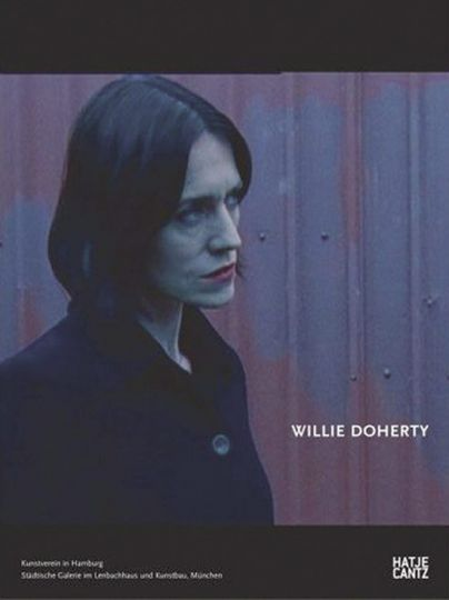 Willie Doherty: Hg. Yilmaz Dziewior