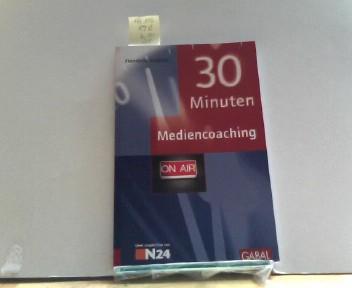 30 Minuten Mediencoaching - Frädrich, Henriette