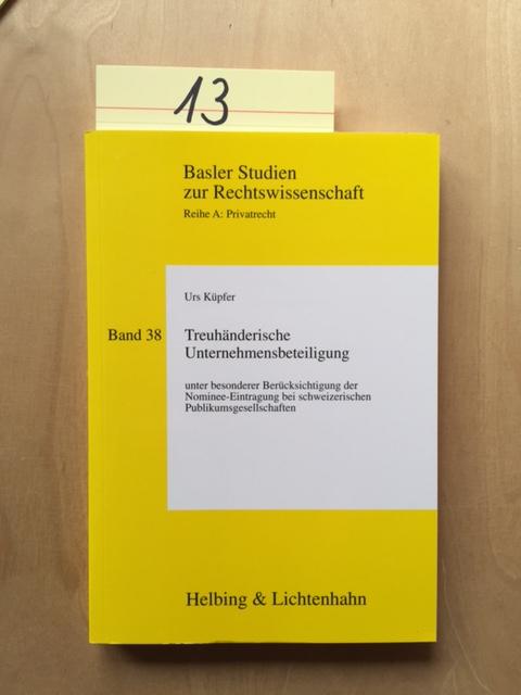 Basler Studien zur Rechtswissenschaft, Reihe A: Privatrecht: Küpfer, Urs, K.