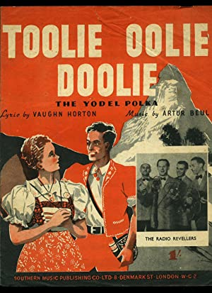Toolie Oolie Doolie; The Yodel Polka [Piano: Beul, Artur and