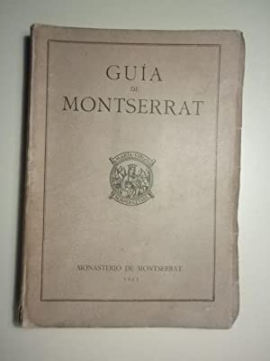 GUIA DE MONTSERRAT - 1943 - Fotografías: Local - Montserrat)