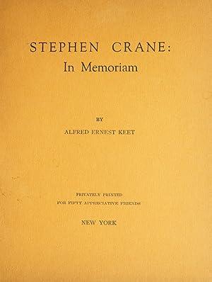 Stephen Crane: In Memoriam: Crane, Stephen) Keet,