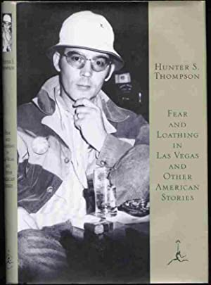FEAR AND LOATHING IN LAS VEGAS AND: Hunter S. Thompson