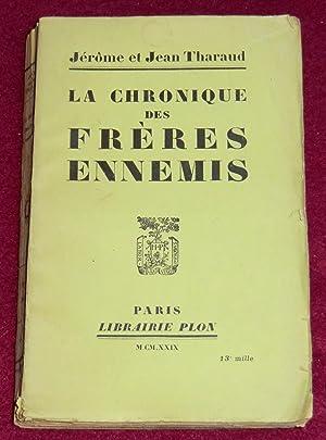 LA CHRONIQUE DES FRERES ENNEMIS: THARAUD Jérôme et