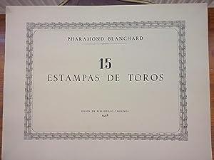 15 Estampas de toros: Blanchard, Pharamond