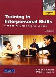 Training in Interpersonal Skills : TIPS for: Robbins, Stephen P.;