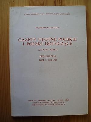 Gazety ulotne polskie i Polski dotyczace XVI-XVIII: Zawadzki, Konrad