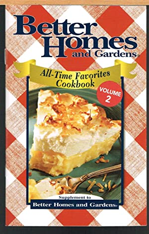 BETTER HOMES AND GARDENS, ALL-TIME FAVORITES COOKBOOK,: BETTER HOMES AND