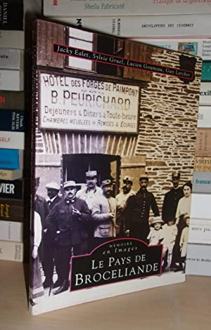 LE PAYS DE BROCELIANDE: EALET Jacky -