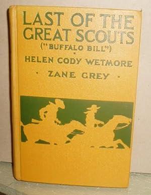 "Last of the Great Scouts (""Buffalo Bill""): Wetmore, Helen Cody"
